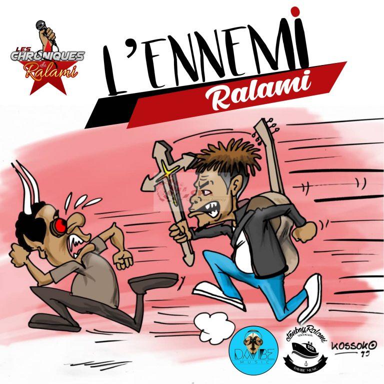 MUSIQUE : SORTIE DU FREESTYLE « L'ENNEMI » : RALAMI défie ses ennemis !